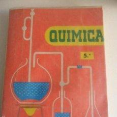 Libros de segunda mano de Ciencias: QUIMICA. 5º. QUINTO CURSO. CONSTANTINO MARCOS, JACINTO MARTINEZ Y DOROTEO RODRIGO. EDICIONES S.M. 11. Lote 59628887