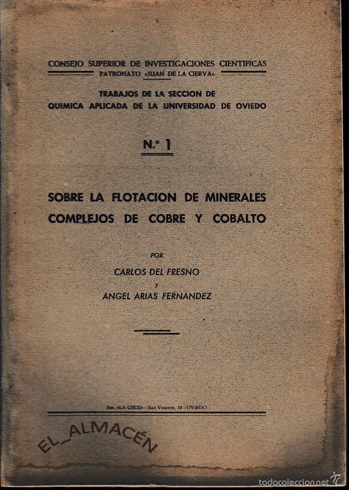 SOBRE LA FLOTACIÓN DE MINERALES COMPLEJOS DE COBRE Y COBALTO (FRESO/ARIAS 1944) SIN USAR (Libros de Segunda Mano - Ciencias, Manuales y Oficios - Física, Química y Matemáticas)