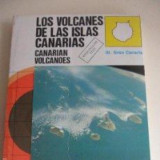 Libros de segunda mano: LOS VOLCANES DE LAS ISLAS CANARIAS. III. GRAN CANARIA. CANARIA VOLCANOES. VICENTE ARAÑA Y JUAN C. CA. Lote 59778784
