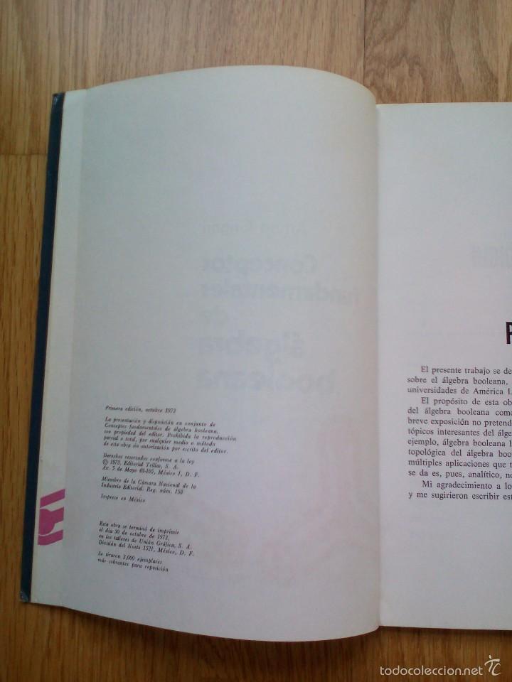 Libros de segunda mano de Ciencias: CONCEPTOS FUNDAMENTALES DE ÁLGEBRA BOOLEANA / ARTURO GROGORI - Foto 3 - 59912391