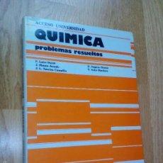 Libros de segunda mano de Ciencias: QUÍMICA. PROBLEMAS RESUELTOS. PRUEBAS DE ACCESO A LA UNIVERSIDAD / F. LATRE DAVID - Y OTROS. Lote 60061111