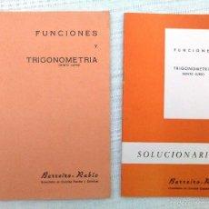Libros de segunda mano de Ciencias: CUADERNO Y SOLUCIONARIO BARREIRO-RUBIO. FUNCIONES Y TRIGONOMETRÍA QUINTO CURSO. 1969. EN BLANCO.. Lote 60502543