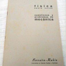 Libros de segunda mano de Ciencias: CUADERNO DE EJERCICIOS BARREIRO-RUBIO. FÍSICA. CUESTIONES Y PROBLEMAS DE MECÁNICA. SEXTO CURSO.1969.. Lote 60505303