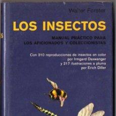 Libros de segunda mano: FORSTER : LOS INSECTOS (OMEGA, 1977) ENTOMOLOGÍA. Lote 60595419