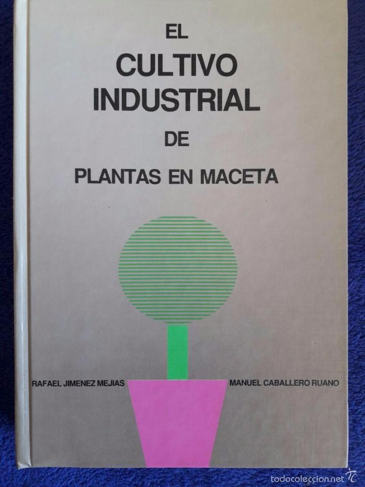 el cultivo industrial de plantas de maceta / ra - comprar libros