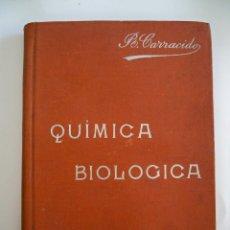 Libros de segunda mano de Ciencias: QUIMICA BIOLOGICA - JOSE R. CARRACIDO - MANUALES SOLER XXII - 169 PAGINAS - TAPAS DURAS. Lote 60802131