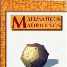 Libros de segunda mano de Ciencias: MATEMÁTICOS MADRILEÑOS. (MASLAMA EL MADRILEÑO, CARAMUEL, ECHEGARAY, MIGUEL VEGAS, ETC.). Lote 84919106