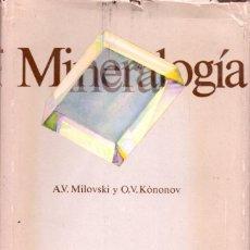 Libros de segunda mano: MILOVSKI / KONONOV : MINERALOGÍA (MOSCÚ, 1988). Lote 61271755