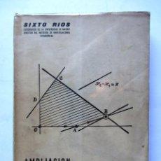 Libros de segunda mano de Ciencias: AMPLIACIÓN DE MATEMÁTICASSIXTO RIOS1957. Lote 61472739