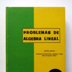 Libros de segunda mano de Ciencias: PROBLEMAS DE ALGEBRA LINEAL R.A.E.C., 1971. Lote 61481051
