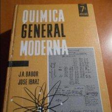 Libros de segunda mano de Ciencias: QUIMICA GENERAL MODERNA. J. A. BABOR Y JOSE IBARZ. EDITORIAL MARIN, 1965. TAPA DURA. 1144 PAGINAS. 1. Lote 117224516