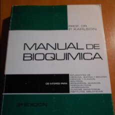 Libros de segunda mano de Ciencias: MANUAL DE BIOQUIMICA. PROF. DR. P. KARLSON. EDITORIAL MARIN, 1969. RUSTICA CON SOLAPA. 423 PAGINAS. . Lote 61498999