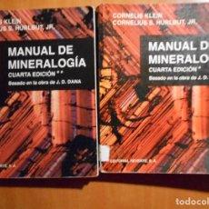 Libros de segunda mano: MANUAL DE MINERALOGIA. 2 TOMOS. CORNELIUS KLEIN Y CORNELIUS S. HURLBUT, J.R. BASADO EN LA OBRA DE J.. Lote 61503015