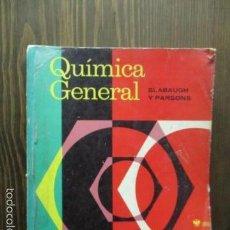 Libros de segunda mano de Ciencias: QUÍMICA GENERAL / SLABAUGH Y DARSONS - ED. LIMUSA - AÑO 1976. Lote 61586364