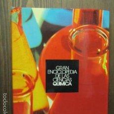 Libros de segunda mano de Ciencias: GRAN ENCICLOPEDIA DE LAS CIENCIAS. ATLAS DE QUIMICA. Lote 61588920