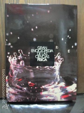GRAN ENCICLOPEDIA DE LAS CIENCIAS. ATLAS DE FISICA (Libros de Segunda Mano - Ciencias, Manuales y Oficios - Física, Química y Matemáticas)