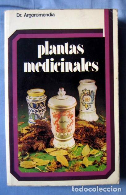 PLANTAS MEDICINALES, DEL DR. ARGOROMENDIA (Libros de Segunda Mano - Ciencias, Manuales y Oficios - Biología y Botánica)