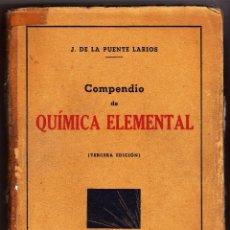 Libros de segunda mano de Ciencias: QUÍMICA ELEMENTAL J. DE LA FUENTE LARIOS . Lote 62285276