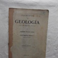 Libros de segunda mano: ELEMENTOS DE GEOLOGIA DE ALBERTO INCLAN LOPEZ Y JOSE MAÑAS BONVI. Lote 62623724