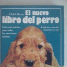 Libros de segunda mano: EL NUEVO LIBRO DEL PERRO DE EDITORIAL EVEREST. Lote 62698000