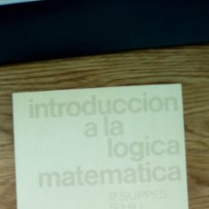 Second hand books of Sciences - Introducción a la Lógica Matemática. Suppes. Hill - 62756676