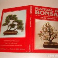 Libros de segunda mano: ANNE SWINTON. MANUAL DE BONSAI. UNA GUÍA PARA EL PRINCIPIANTE Y PARA EL AFICIONADO. RMT77045. . Lote 62991312