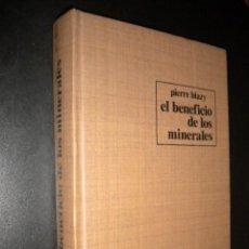 Libros de segunda mano: EL BENEFICIO DE LOS MINERALES / PIERRE BLAZY. Lote 62999816