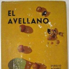 Libros de segunda mano - SERGIO ÁLVAREZ REQUEJO - EL AVELLANO. MINISTERIO DE AGRICULTURA, 1965. - 63369212