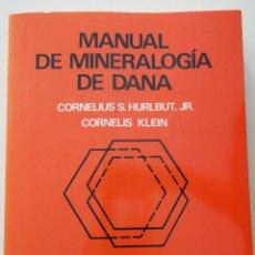 Libros de segunda mano: MANUAL DE MINERALOGIA DE DANA. Lote 63468560