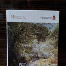Libros de segunda mano: APROVECHAMIENTO DE LOS RECURSOS HÍDRICOS DE LA PROVINCIA DE BURGOS INSTITUTO TECNOLÓGICO Y MINERO. Lote 63591838