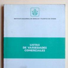 Libros de segunda mano: A308.- LISTAS DE VARIEDADES COMERCIALES.- 1995.- INSTITUTO NACIONAL DE SEMILLAS Y PLANTAS DE VIVERO. Lote 63863255