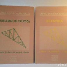Libros de segunda mano de Ciencias: CURSO DE FÍSICA APLICADA. ESTÁTICA. PROBLEMAS DE ESTÁTICA. UNIVERSIDAD POLITÉCNICA DE VALENCIA. Lote 64031511