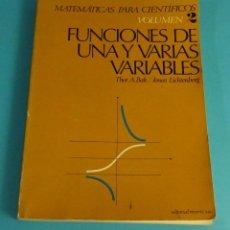 Libros de segunda mano de Ciencias: FUNCIONES DE UNA Y VARIAS VARIABLES. VOL. 2. THOR A. BAK / JONAS LICHTENBERG. Lote 64136871