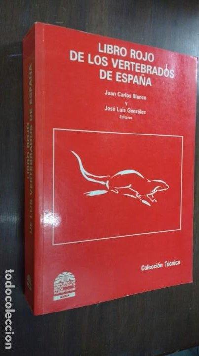 LIBRO ROJO DE LOS VERTEBRADOS DE ESPAÑA (Libros de Segunda Mano - Ciencias, Manuales y Oficios - Biología y Botánica)