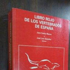 Libros de segunda mano: LIBRO ROJO DE LOS VERTEBRADOS DE ESPAÑA. Lote 167142642