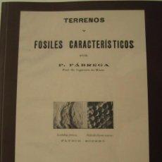 Libros de segunda mano: LIBRO TERRENOS Y FOSILES CARACTERISTICOS. P. FABREGA 1929. ED. FACSIMIL. PALEONTOLOGIA, FOSIL. Lote 64324071