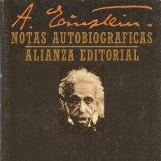 Libros de segunda mano de Ciencias: ALBERT EINSTEIN. NOTAS AUTOBIOGRAFICAS. ALIANZA. Lote 64493707