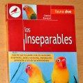 Libros de segunda mano: LOS INSEPARABLES (PAPAGAYOS AGAPORNIS) - de GIANNI RAVAZZI - Editorial DE VECCHI - año 2003. Lote 64604035