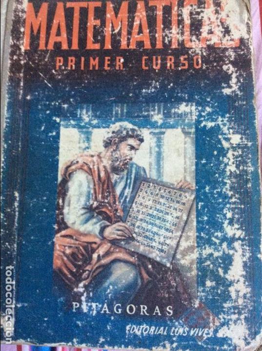 MATEMÁTICAS PRIMER CURSO LUIS VIVES 1944 (Libros de Segunda Mano - Ciencias, Manuales y Oficios - Física, Química y Matemáticas)