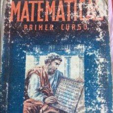 Libros de segunda mano de Ciencias: MATEMÁTICAS PRIMER CURSO LUIS VIVES 1944. Lote 64297603
