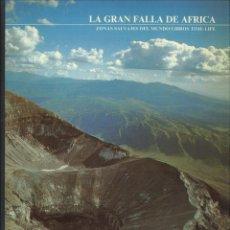 Libros de segunda mano: LA GRAN FALLA DE ÁFRICA. COLIN WILLOCK. Lote 64744551
