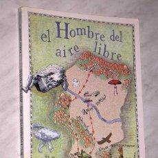Libros de segunda mano: EL HOMBRE DEL AIRE LIBRE. RAFAEL GASTÓN. ILUSTRA FRANCISCO MELÉNDEZ. MEDIO AMBIENTE, MICOLOGÍA. 1984. Lote 64767931