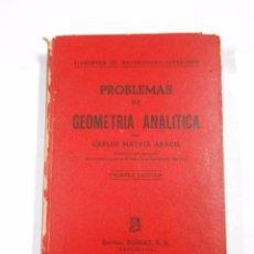 Libros de segunda mano de Ciencias: PROBLEMAS DE GEOMETRIA ANALITICA. CARLOS MATAIX ARACIL. TDK47. Lote 179549458