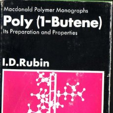 Libros de segunda mano de Ciencias: POLY ( 1-BUTENE). . ITS PREPARATION AND PROPERTIES. RUBIN, I. D. GORDON AND BREACH, 1968.. Lote 65656326