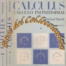 Libros de segunda mano de Ciencias: CALCULUS CALCULO INFITESIMAL (2 TOMOS), MICHAEL SPIVAK, EDITORIAL REVERTE, 1980. Lote 65858134