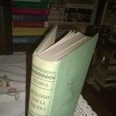 Libros de segunda mano: DIALOGO CON LA TIERRA- HANS CLOOS, . Lote 133671441