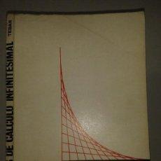 Libros de segunda mano de Ciencias: PROBLEMAS DE CÁLCULO INFINITESIMAL TOMO I 1978 E. TEBAR FLORES 5ª EDICIÓN TEBAR FLORES. Lote 65973458