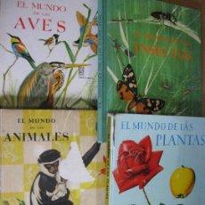 Libros de segunda mano: EL MUNDO DE.. INSECTOS, PLANTAS, AVES Y ANIMALES. TIMUN MAS. LOTE 4 LIBROS AÑOS 50 Y 60.. Lote 66005982