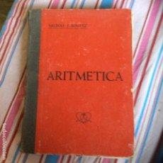 Libros de segunda mano de Ciencias: ARITMÉTICA SALINAS Y BENÍTEZ 1952. Lote 66013750