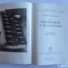 Libros de segunda mano de Ciencias: ELECTRICIDAD Y MAGNETISMO FRANCIS W. SEARS FUNDAMENTOS DE FÍSICA II AGUILAR 1961. Lote 66603290
